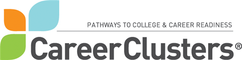 Pathways to College & Career Readiness Career Clusters