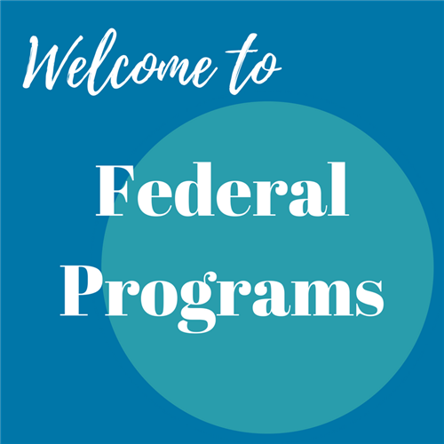 Welcome to Federal Programs