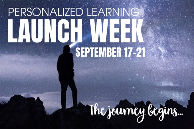 Personalized Learning Launch Week September 17-21